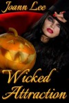 Wicked Attraction - Joann Lee