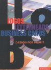 Logos, Letterheads & Business Cards: Design For Profit - Conway Lloyd Morgan