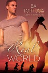Real World (Love is Blind Book 2) - Ba Tortuga