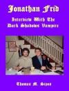 Jonathan Frid: Interview with the Dark Shadows Vampire - Thomas Sipos