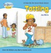 Help Me Be Good About Tattling - Joy Berry