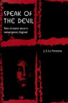 Speak of the Devil: Tales of Satanic Abuse in Contemporary England - Jean Sybil La Fontaine