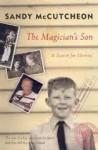 The Magician's Son - Sandy Mccutcheon