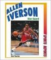 Allen Iverson: Star Guard - Stew Thornley