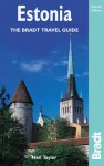 Estonia, 4th: The Bradt Travel Guide - Neil Taylor