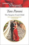 The Surprise Conti Child (The Legendary Conti Brothers) - Tara Pammi