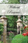 Without Reserve: A Pride & Prejudice Variation Paperback June 25, 2007 - Abigail Reynolds