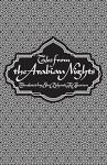 Tales from the Arabian Nights - Kamran Rastegar, Richard Burton