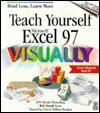 Teach Yourself Microsoft (R) Excel 97 Visuallytm - Ruth Maran