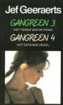 Gangreen 3 & 4: Het teken van de hond en Het zevende zegel - Jef Geeraerts