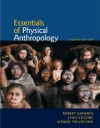 Essentials of Physical Anthropology, 8th Ed. - Robert Jurmain, Lynn Kilgore, Wenda Trevathan