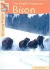 North American Bison (Returning Wildlife) - John E. Becker