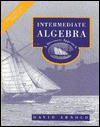 Intermediate Algebra: A Discovery Approach - David Arnold