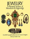 Jewelry: A Pictorial Archive of Woodcuts and Engravings - Harold H. Hart