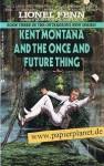 Kent Montana/once Fut - Lionel Fenn