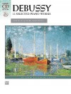 Debussy: 12 Selected Piano Works [With CD (Audio)] - Joseph Banowetz