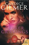 Darker Cravings - Candice Gilmer