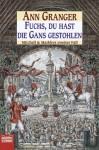 Fuchs, du hast die Gans gestohlen (Mitchell and Markby Village, #2) - Ann Granger, GRANGER ANN