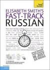 Teach Yourself Fast-track Russian - Elisabeth Smith