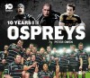 10 Years of the Ospreys - Peter Owen