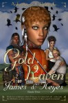 Gold Raven - Mercedes Keyes, Lawrence James