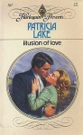 Illusion of Love - Patricia Lake