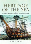Heritage of the Sea - Peter C. Smith
