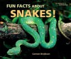 Fun Facts About Snakes! (I Like Reptiles and Amphibians!) - Carmen Bredeson