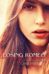 Losing Romeo - Cindi Madsen
