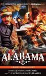 Alabama! - Jerry Robbins, Joseph Zamparelli Jr., The Colonial Radio Players