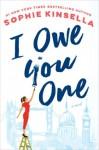 I Owe You One - Sophie Kinsella
