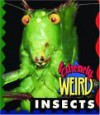 Extremely Weird Insects - Sarah Lovett
