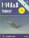 F-14 A & B Tomcat: In detail & scale - Bert Kinzey
