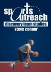 Sports Outreach: Discovery Team Studies - Steve Connor