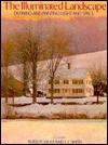 The Illuminated Landscape - Peter Poskas, J.J. Smith
