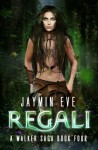 Regali - Jaymin Eve