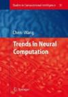 Trends in Neural Computation - Ke Chen, Ke Chen;Lipo Wang