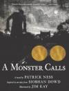 A Monster Calls - Patrick Ness, Jim Kay