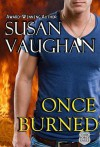 Once Burned - Susan Vaughan