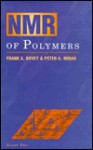 Nmr Of Polymers - Frank A. Bovey, Peter A. Mirau