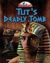 Tut's Deadly Tomb - Natalie Lunis, Nicholas Reeves