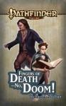 Pathfinder Tales: Fingers of Death—No, Doom! - Lucien Soulban