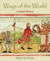 Ways of the World: A Global History - Robert W. Strayer