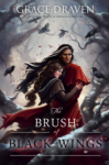 The Brush of Black Wings - Grace Draven