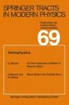Astrophysics (Springer Tracts in Modern Physics) - Gerhard Höhler, Atsushi Fujimori, Johann Kühn, Thomas Müller, Frank Steiner, William C. Stwalley, Joachim E. Trümper, Peter Wölfle, Ulrike Woggon