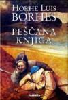 Peščana knjiga - Jorge Luis Borges, Dalibor Soldatić