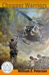 Chopper Warriors: Kicking The Hornet's Nest - William Peterson, Jeremy Peterson, Remy Benoit, Jennifer Peterson, Cynthia Peterson