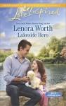 Lakeside Hero (Men of Millbrook Lake) - Lenora Worth