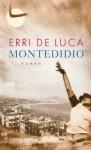 Montedidio: Roman - Erri De Luca, Annette Kopetzki
