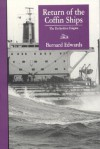 Return of the Coffin Ships: The Derbyshire Enigma - Bernard Edwards, J. Colby